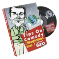 Tips On Comedy Magic (V1.) by Robert Baxt