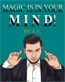 Magic is in Your Mind by Ever Elizalde