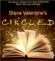 Steve Valentine's CIRCLED (highly recommend)