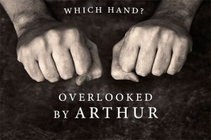 Which Hand? Overlooked by Arthur (Instant Download)