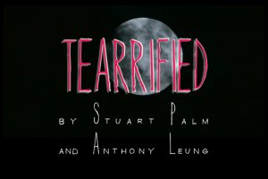 Tearrified by Stuart Palm and Anthony Leung (Instant Download)