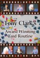 Award Winning Card Routine by Tony Clark