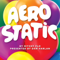 AeroStatic by Ritchy Flo presented by Dan Harlan (Instant Download)