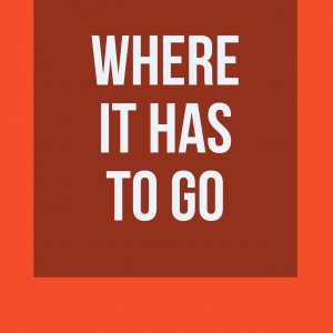 Where It Has To Go by Rick Lax (Instant Download)