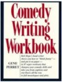 Comedy Writing Workbook by Gene Perret