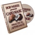 A Practical Approach by Bob White