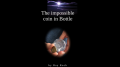 The Impossible Coin in Bottle by Ray Roch