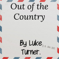 Out of the Country by Luke Turner (Instant Download)