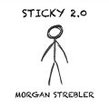 STICKY 2.0 By Morgan Strebler