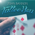 Tattoo You by John Bannon (Instant Download)