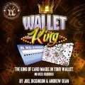 Wallet King by Joel Dickinson and Andrew Dean