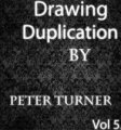 Drawing Duplications Vol 5 by Peter Turner DRM Protected Ebook Download