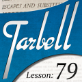 Tarbell 79: Escapes & Substitutions by Dan Harlan