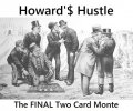Howard'$ Hustle (Instant Download)