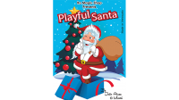 Playful Santa (XL) by Ra Magic Shop and Julio Abreu (Gimmick Not Included)