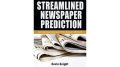 Streamlined Newspaper Prediction by Devin Knight eBook (Download)