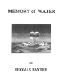 Memory of Water by Thomas Baxter