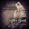 ​After Dark by Matt Johnson (Instant Download)