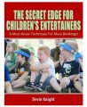 Devin Knight - Secret Edge For Children's Entertainers