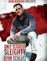 Only Slightly Sleighty by Ryan Schultz