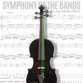 Symphony of the Bands by Joe Rindfleisch