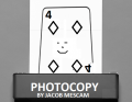 Photocopy by Jacob Mescam (Instant Download)