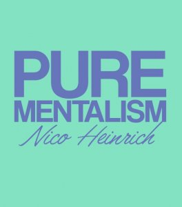 Pure Mentalism By Nico Heinrich