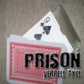 Prison by Verrell Axel (Instant Download)