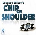 Chip on Shoulder by Gregory Wilson