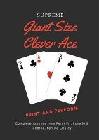 Giant Size Clever Ace by Ken de Courcy & Peter Pit & Edwin Hooper & Ian Adair & Ravelle and Andree