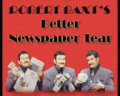 Better Newspaper Tear by Robert Baxt
