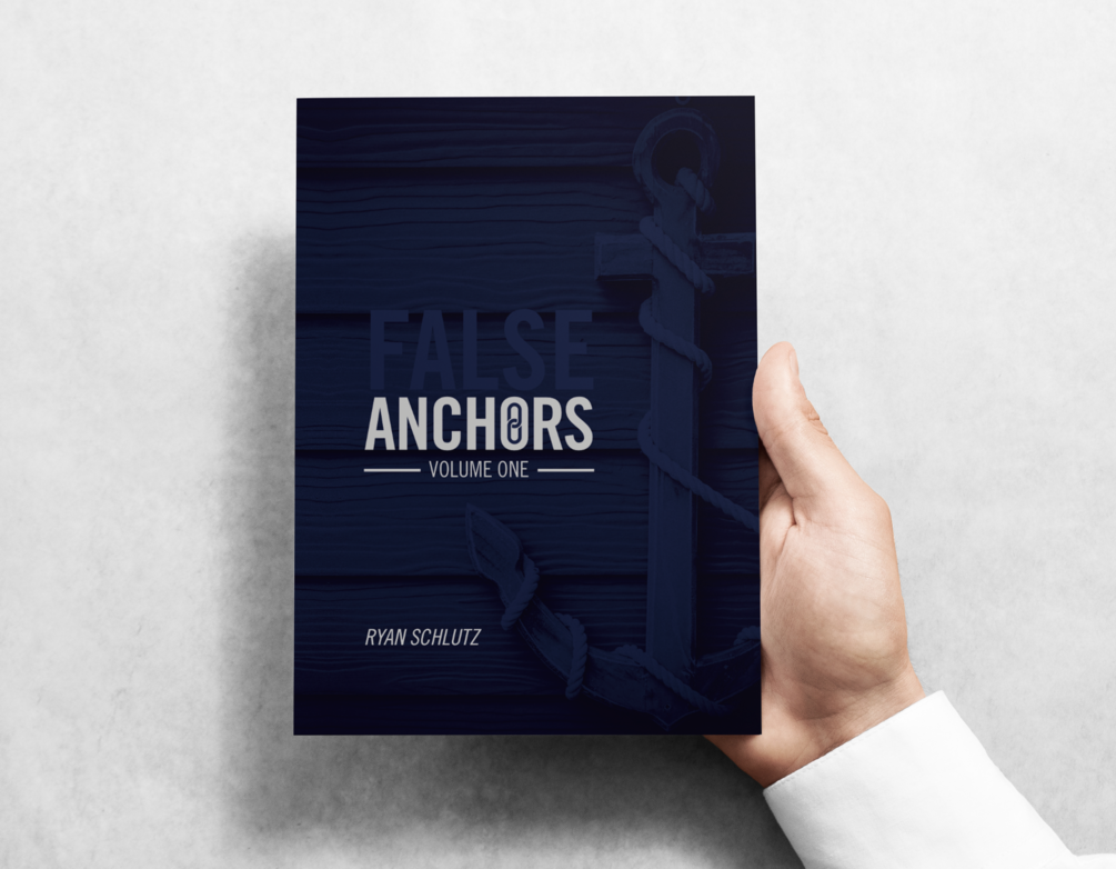 False Anchors Vol. 1 Ryan Schlutz