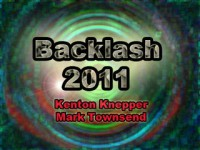 Backlash 2011 by Kenton Knepper and Mark Townsend