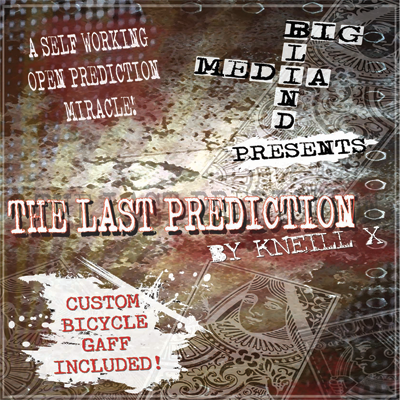 The Last Prediction by Kneill X