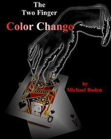 The Two Finger Color Change by Michael Boden