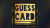 Guess Card by Esya G