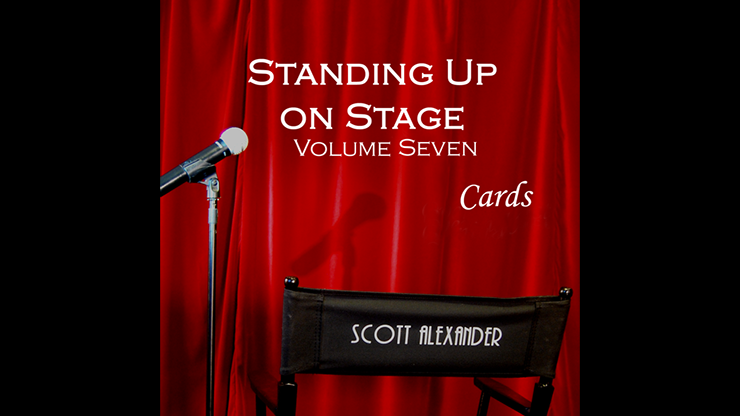 Standing Up On Stage Volume 7 CARDS by Scott Alexander - $3.99 : magicianpalace.com