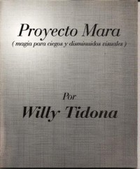 Proyecto Mara by Willy Tidona - $3.00 : magicianpalace.com